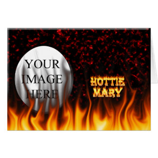 Hottie Mary fire and flames red marble Card
