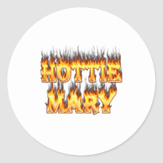 Hottie Mary fire and flames. Round Sticker