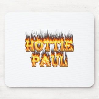 Hottie Paul fire and flames. Mouse Pad