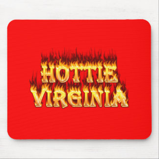 Hottie Virginia fire and flames. Mouse Pad