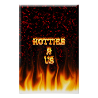 Hotties R Us fire and flames red marble Poster