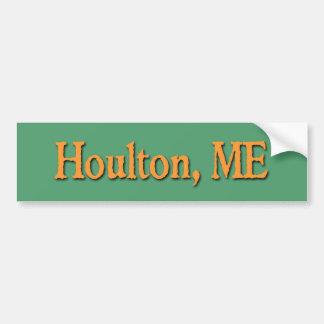 Houlton Bumper Sticker