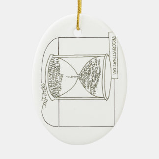 Hour glass: Procrastination, Tomorrow- Yesterday Ceramic Ornament