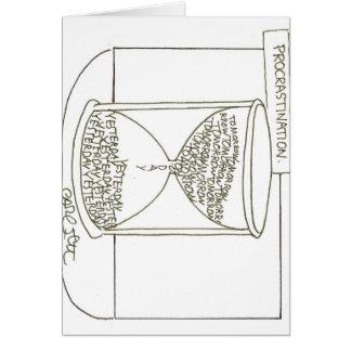 Hour glass: Procrastination, Tomorrow- Yesterday Greeting Card