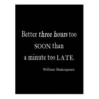 Hours Too Soon Minute Too Late Shakespeare Quote Postcard