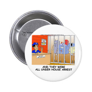 House Arrest Funny Police Mugs Tees Cards Gift Etc Button