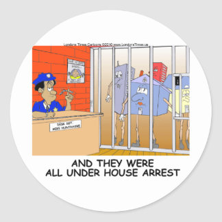 House Arrest Funny Police Mugs Tees Cards Gift Etc Classic Round Sticker