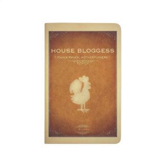 HOUSE BLOGGESS JOURNAL