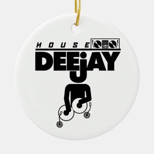 House DeeJay Ceramic Ornament