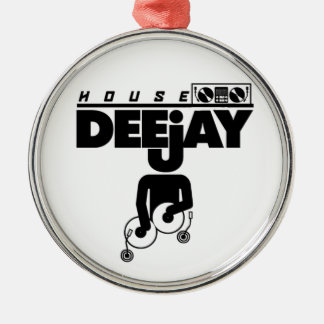 House DeeJay Metal Ornament