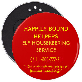 House Elf Cleaning service Pinback Button