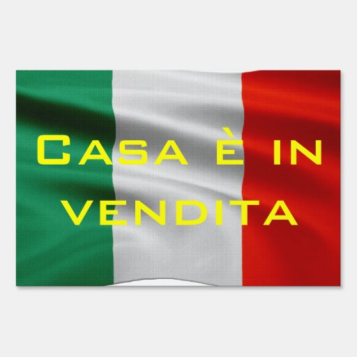 HOUSE FOR SALE in Italian FOR SALE Yard Sign