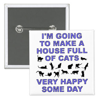 House Full Of Cats Funny Cat Lady Button Badge