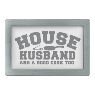 House Husband and a good cook too Belt Buckle