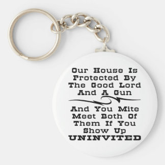 House Is Protected By The Good Lord And A Gun Keychain