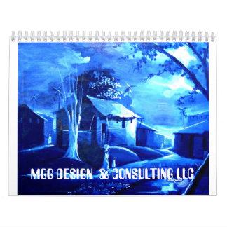HOUSE, MGG DESIGN  & CONSULTING LLC CALENDAR