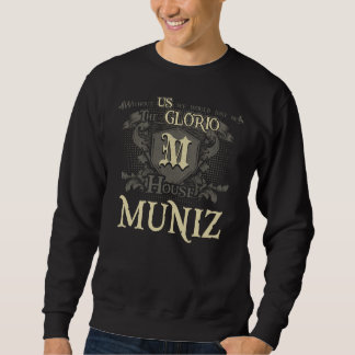 House MUNIZ. Gift Shirt For Birthday