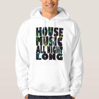 House Music All Night Long Hoodie