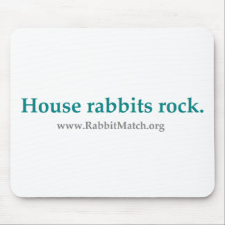 House rabbits rock.  Mouse pad. Mouse Pad