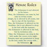 House Rules for Schnauzers Plaque