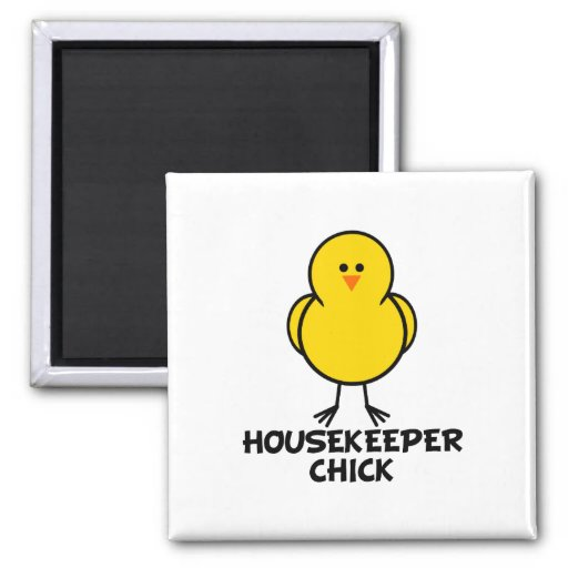 Housekeeper Chick 2 Inch Square Magnet