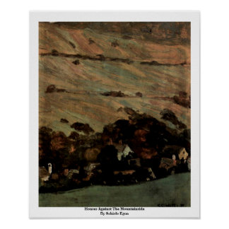 Houses Against The Mountainside By Schiele Egon Poster