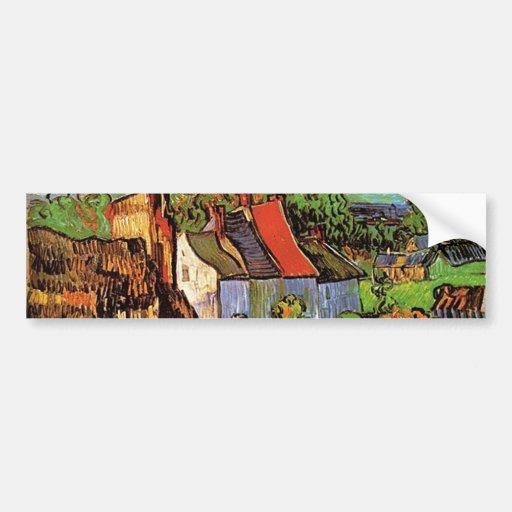 Houses in Auvers, Vincent van Gogh. Village Bumper Stickers
