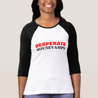 HouseVamps desesperado Camisetas