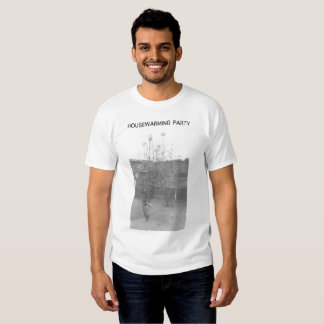 HOUSEWARMING PARTY Graphic T - EP Tee Shirt