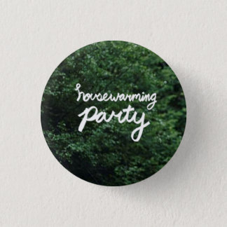 HOUSEWARMING PARTY Logo Pin