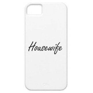 Housewife Artistic Job Design iPhone 5 Cover