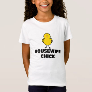 Housewife Chick T-Shirt