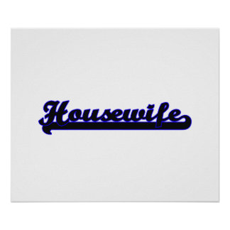 Housewife Classic Job Design Poster