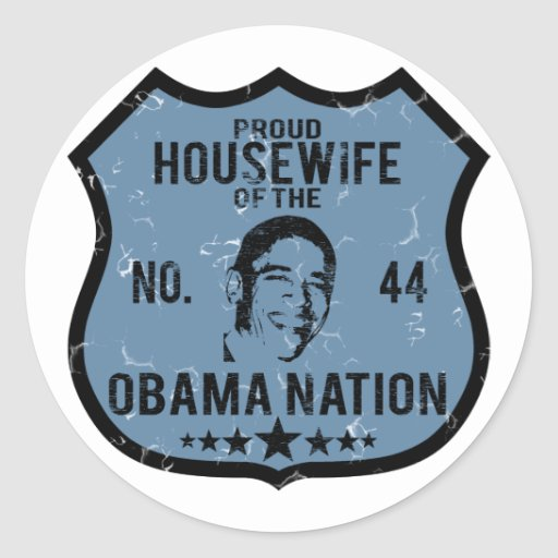 Housewife Obama Nation Classic Round Sticker