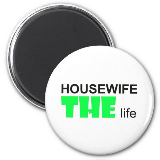 Housewife - THE Live 2 Inch Round Magnet