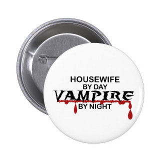 Housewife Vampire by Night Button