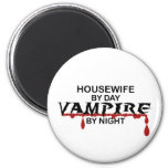 Housewife Vampire by Night Fridge Magnet