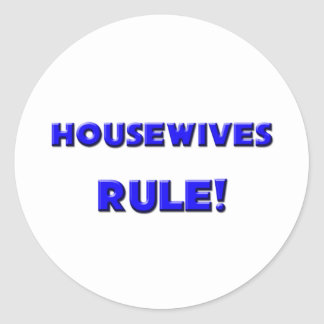 Housewives Rule Round Sticker