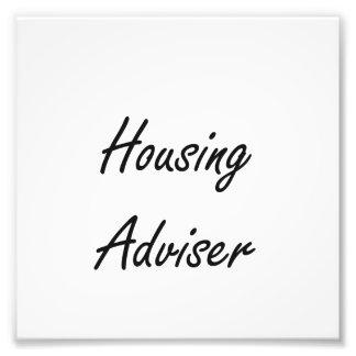 Housing Adviser Artistic Job Design Photo Print