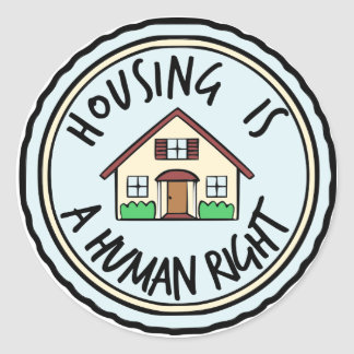 Housing is a Human Right Stickers