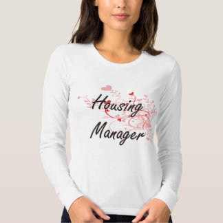 Housing Manager Artistic Job Design with Hearts Shirt