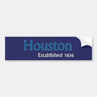 Houston Established Vehicle Bumper Sticker