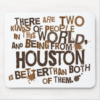 Houston (Funny) Gift Mouse Pad