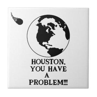 Houston usted tiene un problema - impresión azulejo cuadrado pequeño