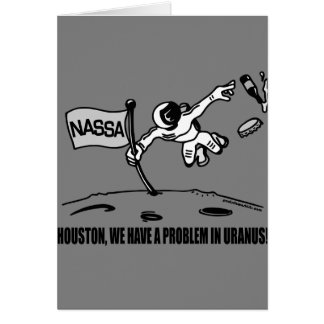 HOUSTON WE HAVE A PROBLEM GREETING CARD