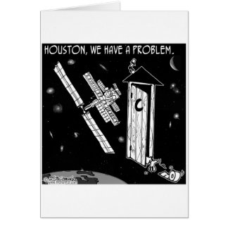 Houston, We Have A Problem Card