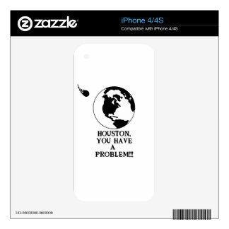 Houston You Have A Problem - Funny NASA Print iPhone 4S Decals