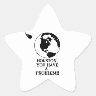 Houston You Have A Problem - Funny NASA Print Star Sticker