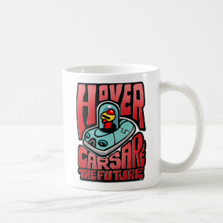 Hover Cars Are the Future Coffee Mug