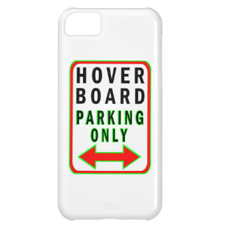 Hoverboard Parking Only Cover For iPhone 5C